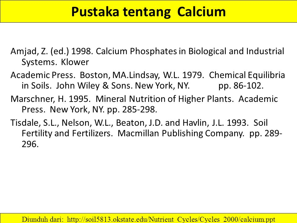 Pustaka tentang Calcium Amjad, Z.(ed.) 1998.