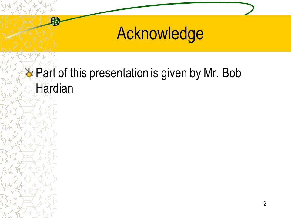 13 Saat Presentasi Utarakan objective anda diawal prsentasi, dan ulangi kembali di akhir presentasi.