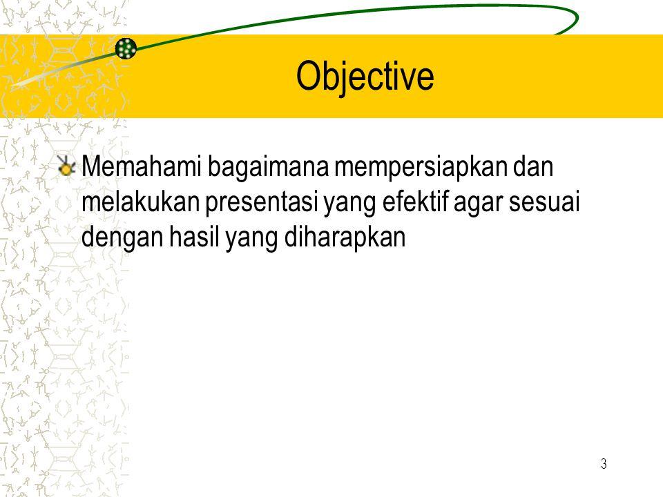 4 Topik Bahasan Perencanaan Tipe Presentasi Persiapan Outlining Elemen-elemen penting Latihan Siap presentasi Saat presentasi Menangani tanya-jawab