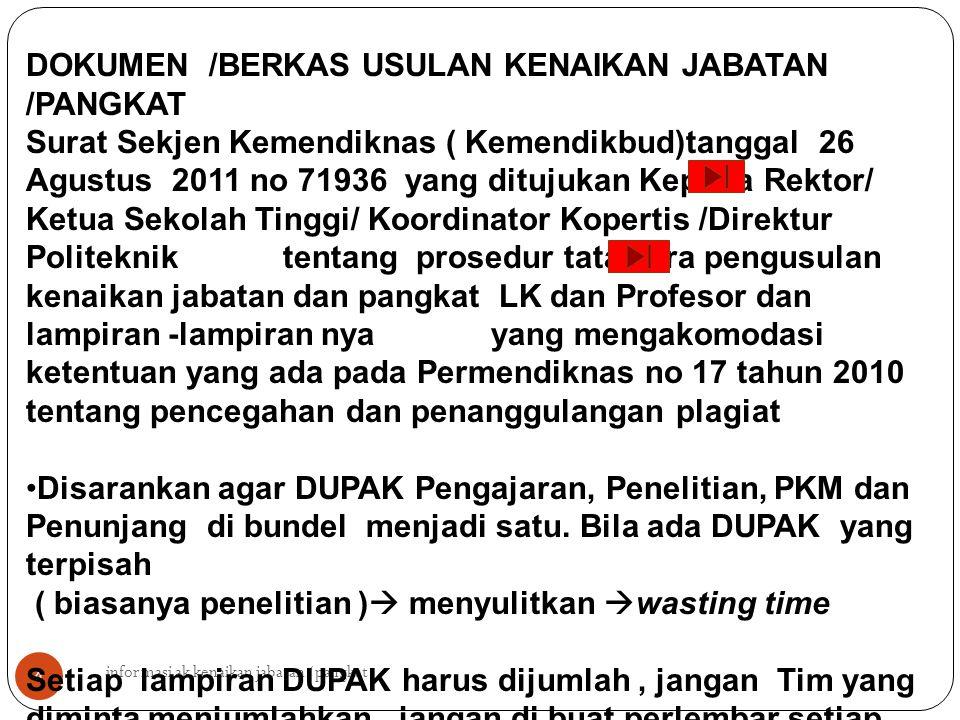 4 DOKUMEN /BERKAS USULAN KENAIKAN JABATAN /PANGKAT Surat Sekjen Kemendiknas ( Kemendikbud)tanggal 26 Agustus 2011 no 71936 yang ditujukan Kepada Rekto