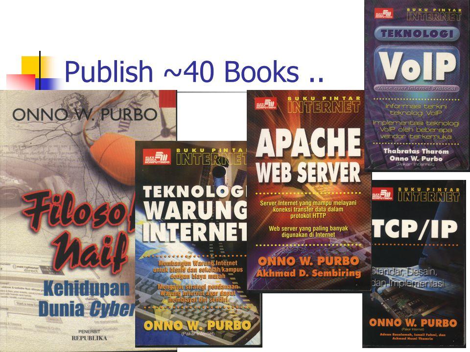 Publish ~40 Books..