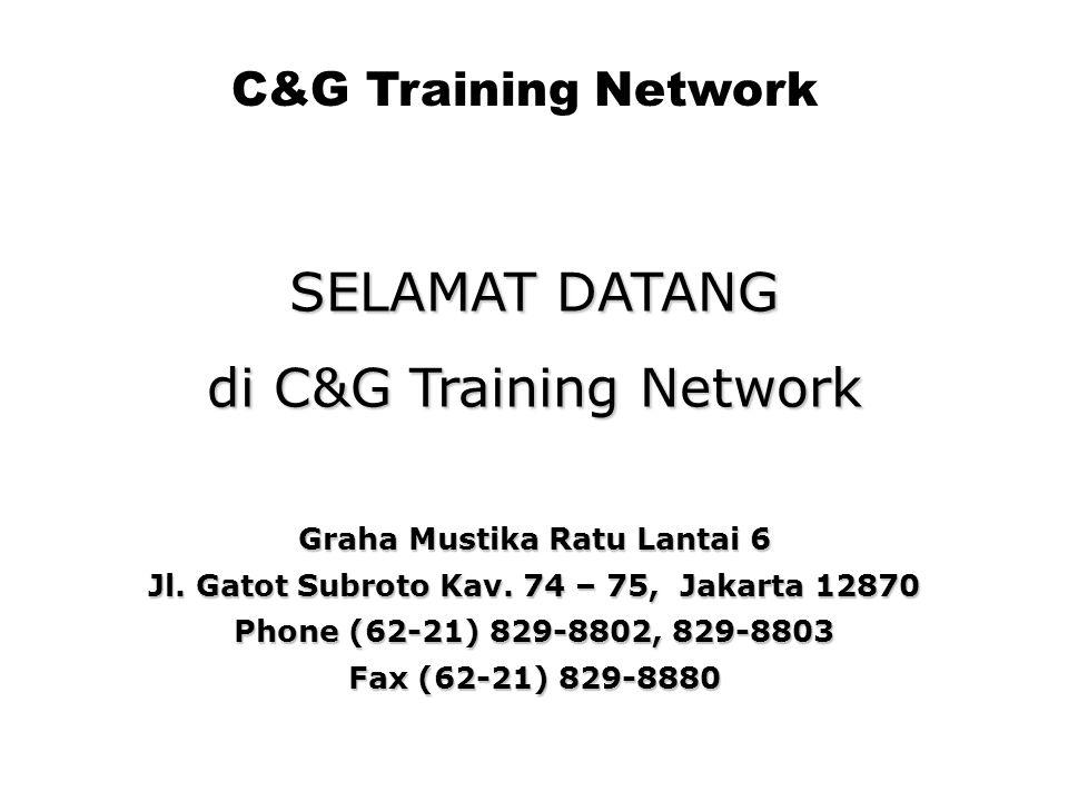 SELAMAT DATANG di C&G Training Network Graha Mustika Ratu Lantai 6 Jl.