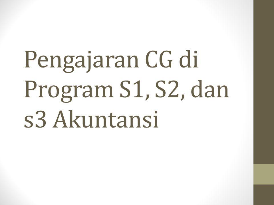 Pengajaran CG di Program S1, S2, dan s3 Akuntansi