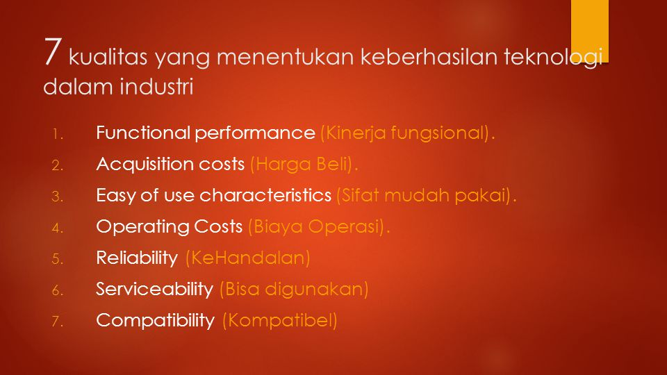 7 kualitas yang menentukan keberhasilan teknologi dalam industri 1.