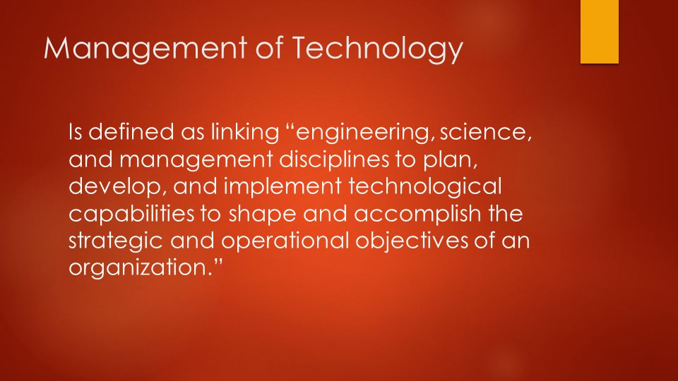 Mangapa membedakan Process Technology dan Product Technology.