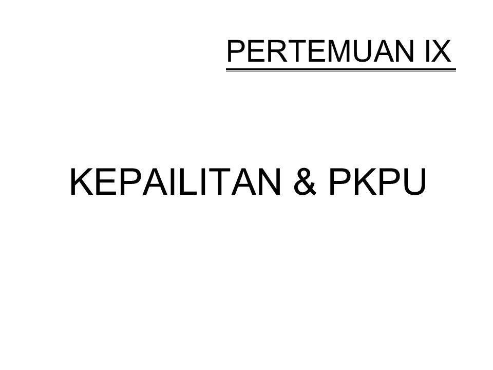 PERTEMUAN IX KEPAILITAN & PKPU