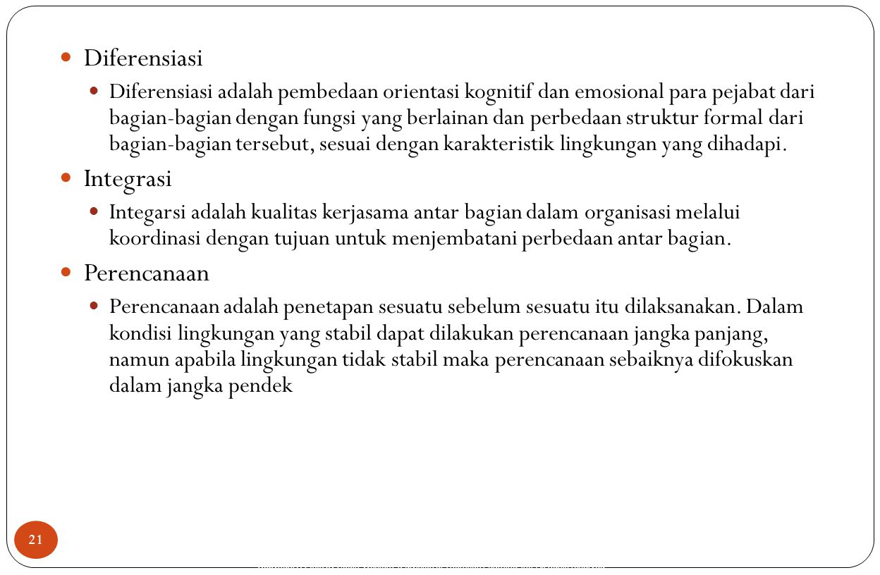 Copyright © 2005 by South-Western, a division of Thomson Learning, Inc. All rights reserved. 21 Diferensiasi Diferensiasi adalah pembedaan orientasi k