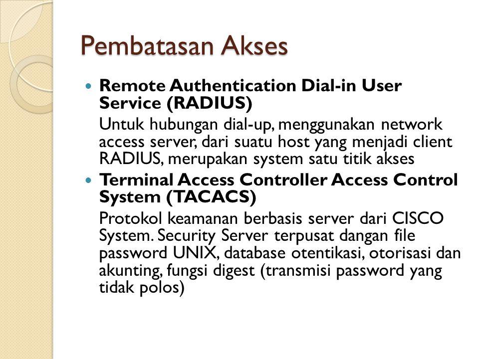 Pembatasan Akses Remote Authentication Dial-in User Service (RADIUS) Untuk hubungan dial-up, menggunakan network access server, dari suatu host yang m