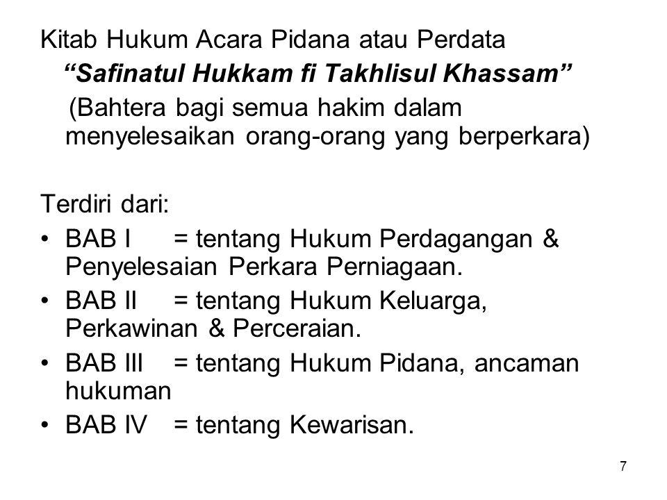 """7 Kitab Hukum Acara Pidana atau Perdata """"Safinatul Hukkam fi Takhlisul Khassam"""" (Bahtera bagi semua hakim dalam menyelesaikan orang-orang yang berperk"""