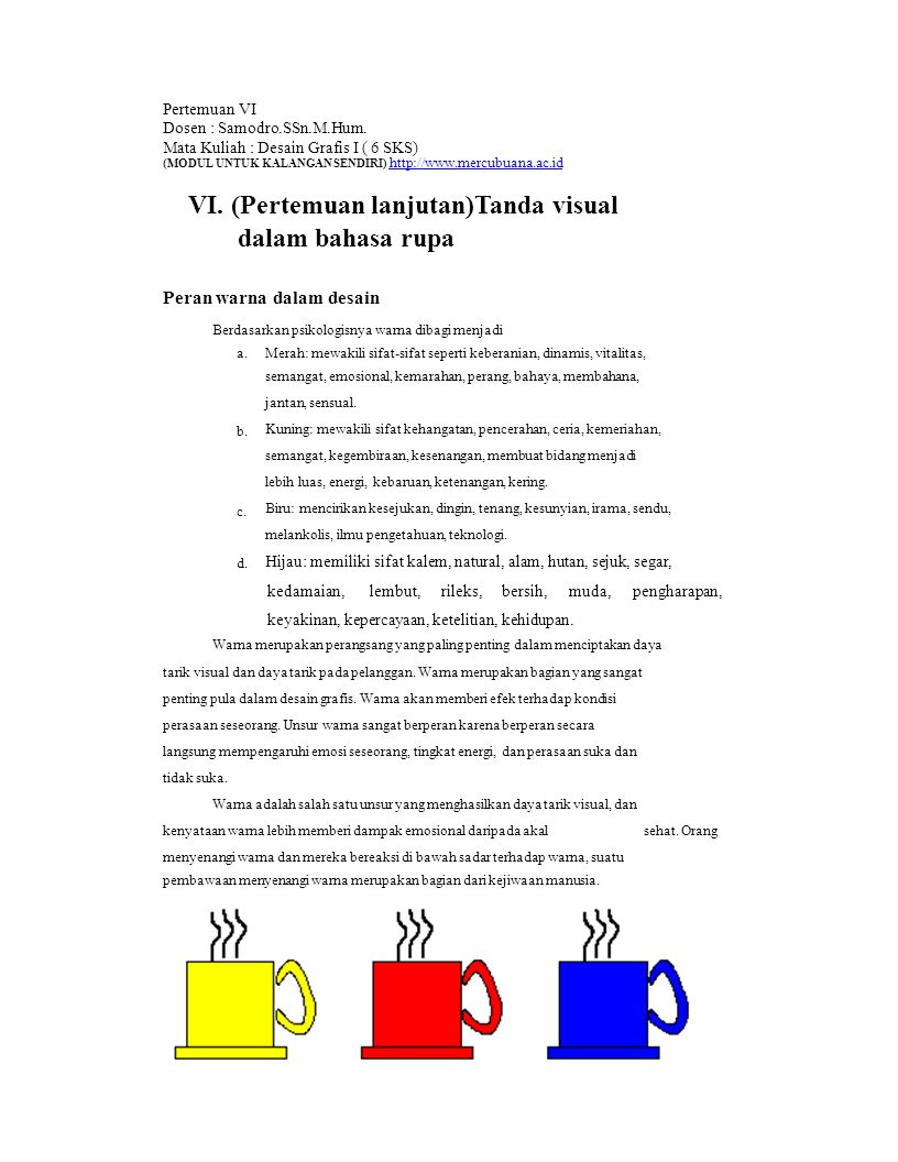 4.Tint ; penambahan warna hue dengan warna putih (pastel) 5.