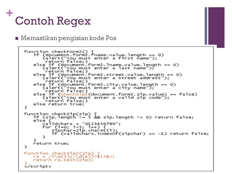 + Contoh Regex Memastikan pengisian kode Pos