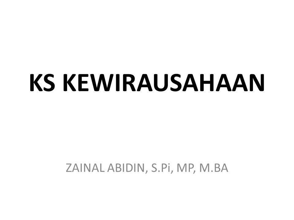 KS KEWIRAUSAHAAN ZAINAL ABIDIN, S.Pi, MP, M.BA