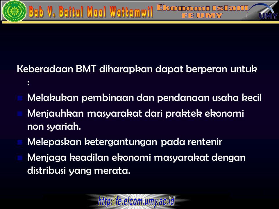4 Dalam menjalankan usaha BMT menggunakan prinsip seperti halnya bank syariah yang terdiri dari : Prinsip bagi hasil Prinsip jual beli Prinsip non profit.