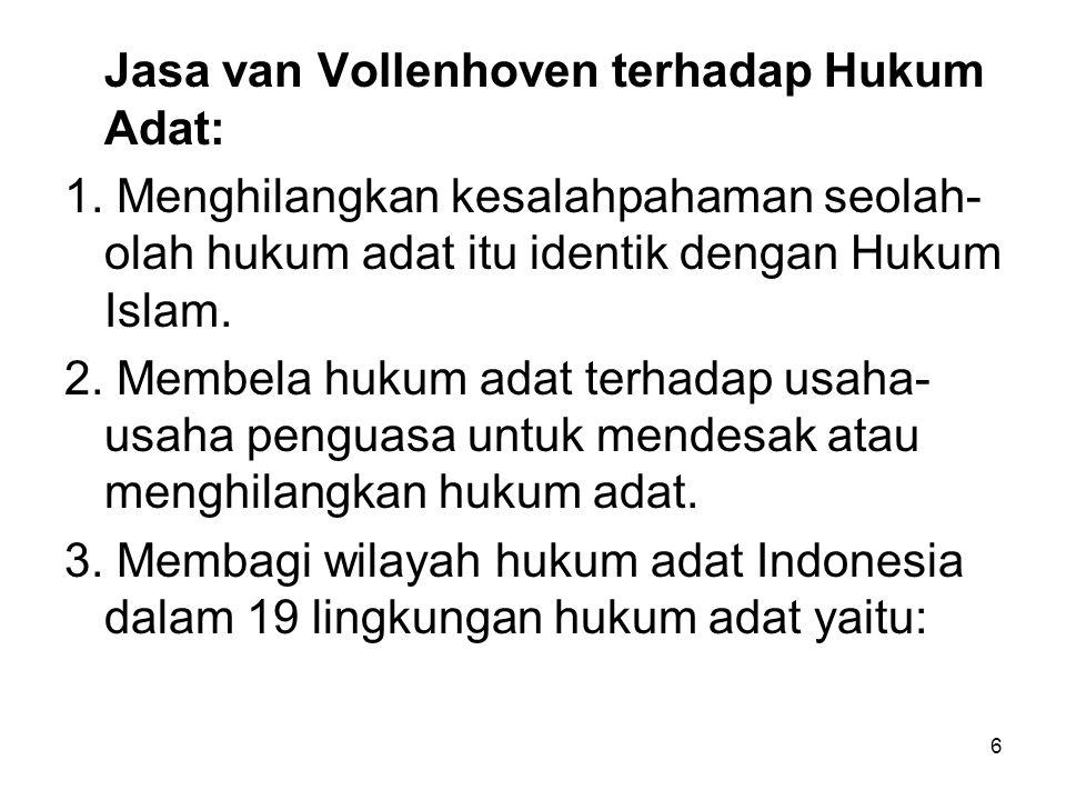 6 Jasa van Vollenhoven terhadap Hukum Adat: 1.