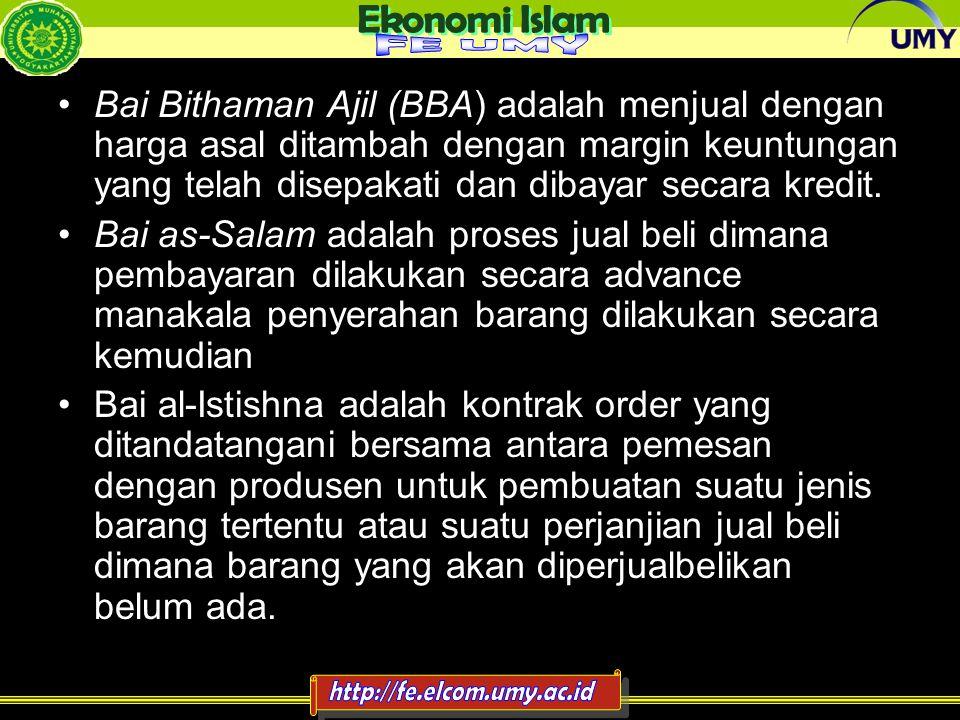 4 Bai Bithaman Ajil (BBA) adalah menjual dengan harga asal ditambah dengan margin keuntungan yang telah disepakati dan dibayar secara kredit. Bai as-S