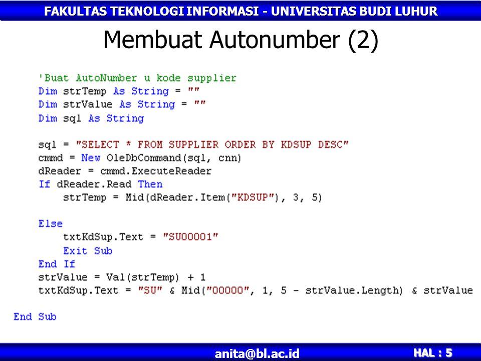 FAKULTAS TEKNOLOGI INFORMASI - UNIVERSITAS BUDI LUHUR HAL : 5 anita@bl.ac.id Membuat Autonumber (2)