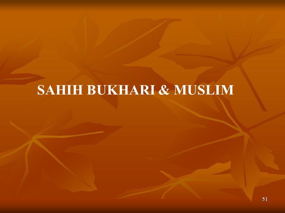 52 Artinya : Dari Abi Abd.Rahman Abdillah bin Mas ud ra.