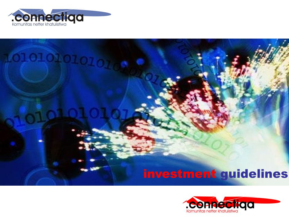 .Connectiqa investment guidelines