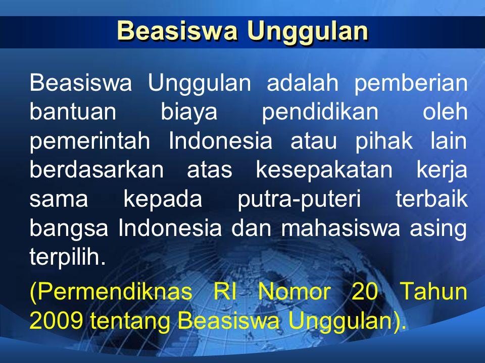 JENIS BEASISWA UNGGULAN (1) a)Beasiswa Unggulan Program Sarjana Diperuntukkan bagi lulusan berprestasi dari SMA, SMK, MA dan Ponpes.