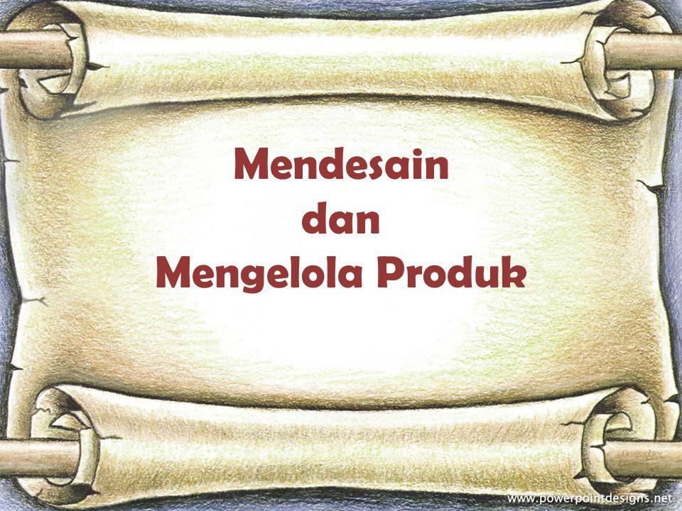 Produk : sesuatu yang dapat berupa barang atau jasa yang ditawarkan oleh produsen untuk memenuhi kebutuhan, keinginan dan permintaan dari konsumen