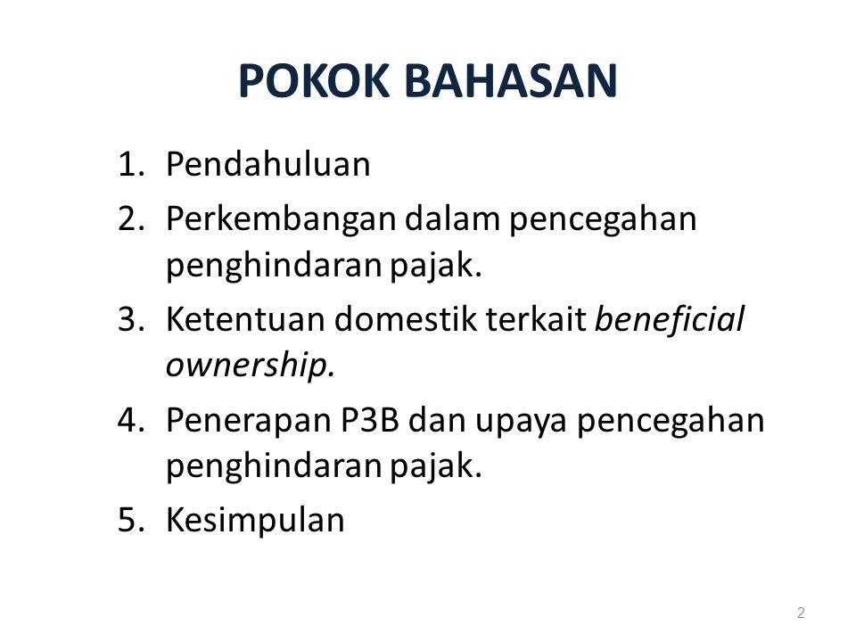 POKOK BAHASAN 1.Pendahuluan 2.Perkembangan dalam pencegahan penghindaran pajak.
