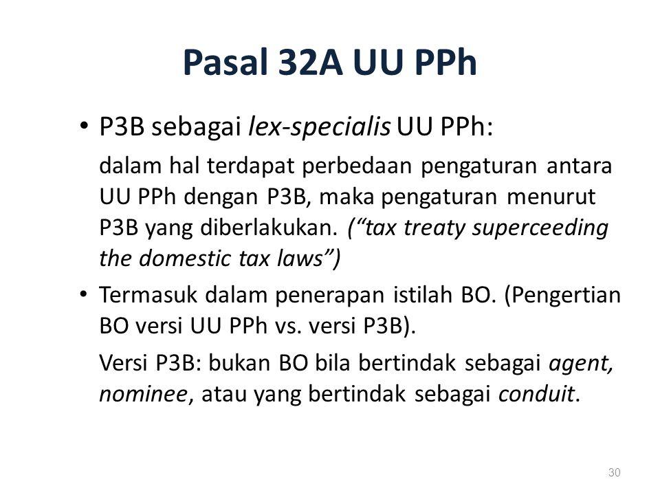 Pasal 32A UU PPh P3B sebagai lex-specialis UU PPh: dalam hal terdapat perbedaan pengaturan antara UU PPh dengan P3B, maka pengaturan menurut P3B yang diberlakukan.
