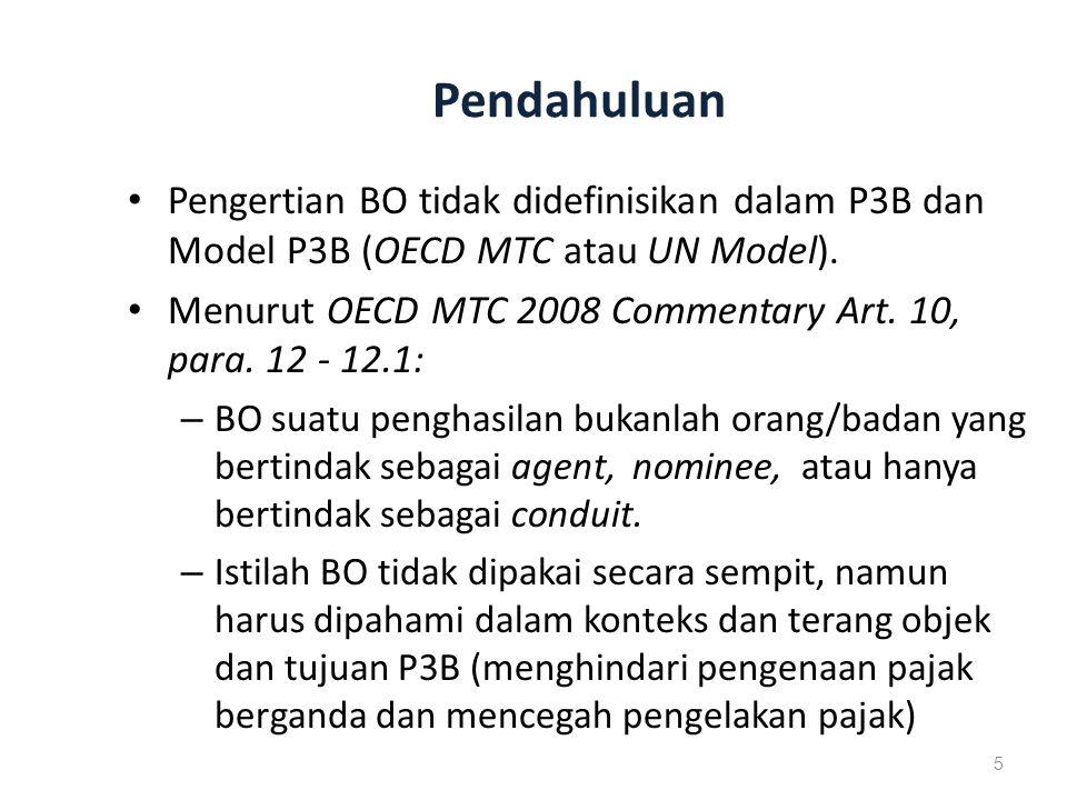 Pendahuluan Pengertian BO tidak didefinisikan dalam P3B dan Model P3B (OECD MTC atau UN Model).