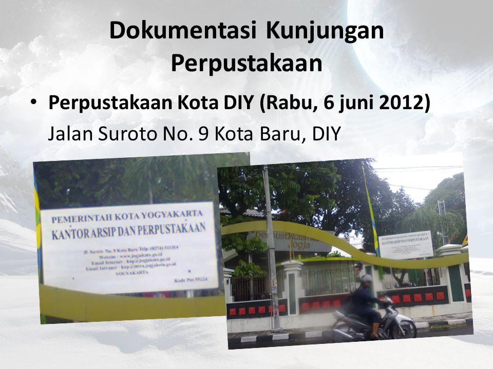 Dokumentasi Kunjungan Perpustakaan Perpustakaan Universitas Muhammadiyah Yogyakarta (Rabu, 6 juni 2012) Gedung D, Lt. 3, UMY