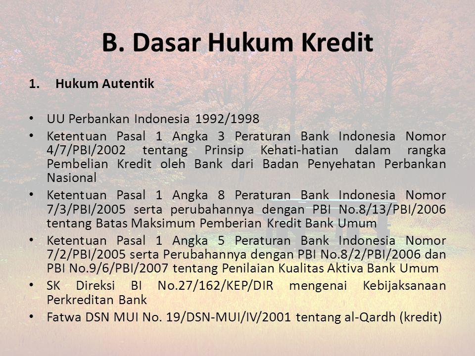 A. Pengertian Kredit Kredit, berasal dari bahasa Romawi yaitu credere yang berarti percaya. Sedangkan secara istilah, kredit berarti kepercayaan, sehi