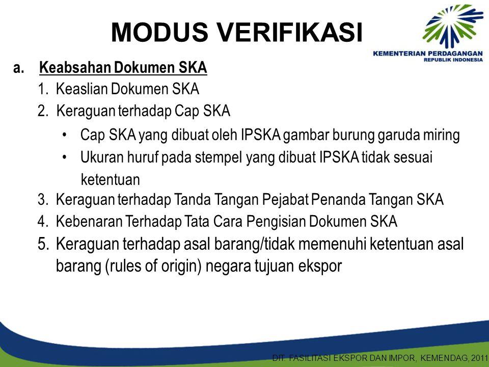 a. Keabsahan Dokumen SKA 1.Keaslian Dokumen SKA 2. Keraguan terhadap Cap SKA Cap SKA yang dibuat oleh IPSKA gambar burung garuda miring Ukuran huruf p