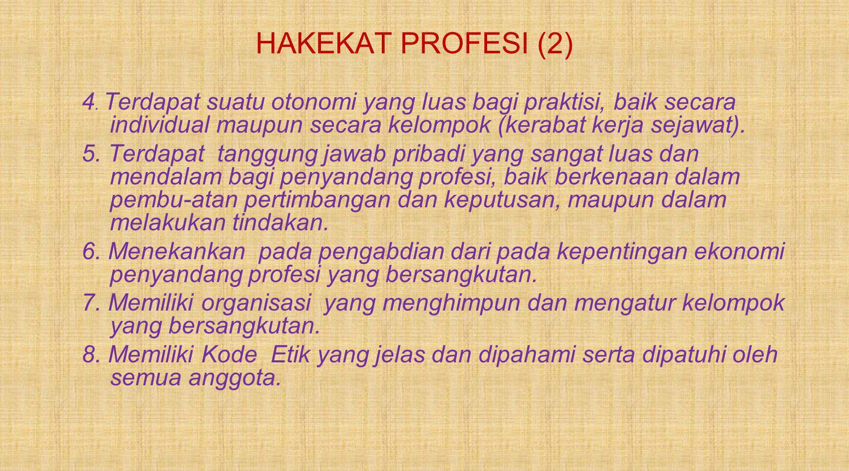 HAKEKAT PROFESI (2) 4.