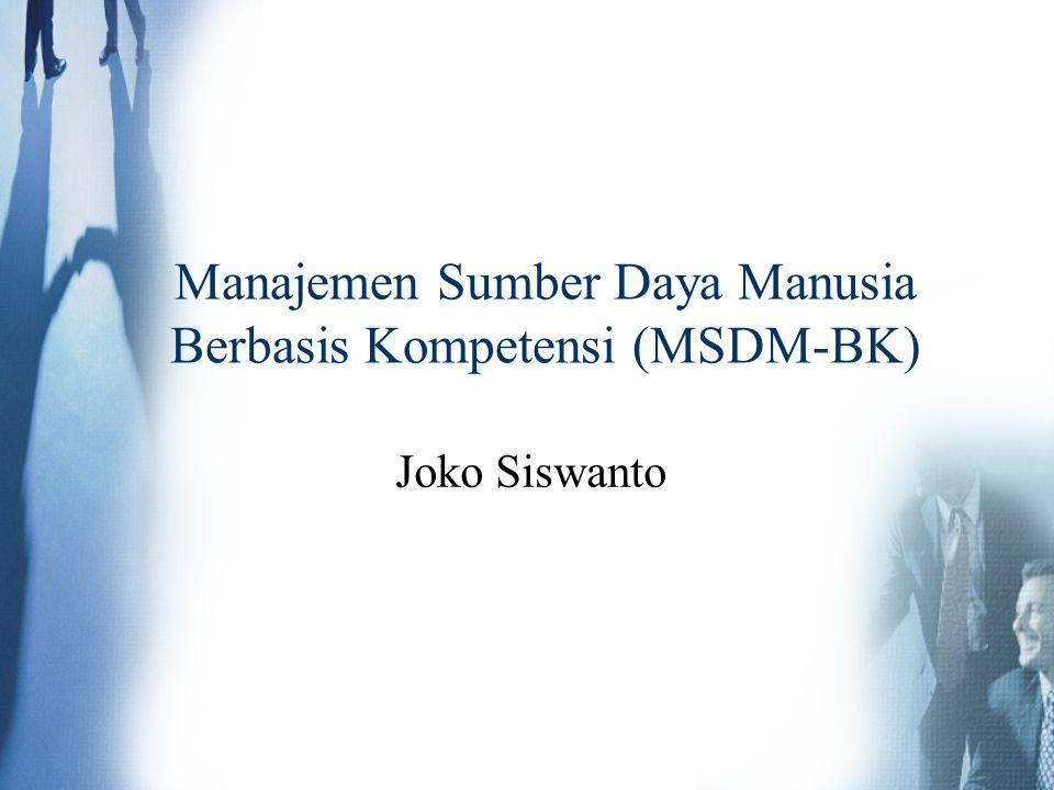 Joko Siswanto Manajemen Sumber Daya Manusia Berbasis Kompetensi (MSDM-BK)