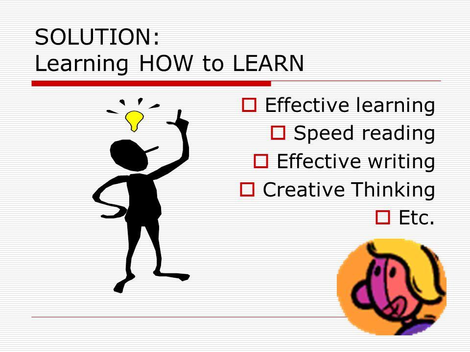 EFFECTIVE LEARNING* Oleh: Dr. Asniar Khumas M.Si M Fakultas Psikologi Universitas Negeri Mks *Disampaikan pada Soft Skill Training Mahasiswa Penerima