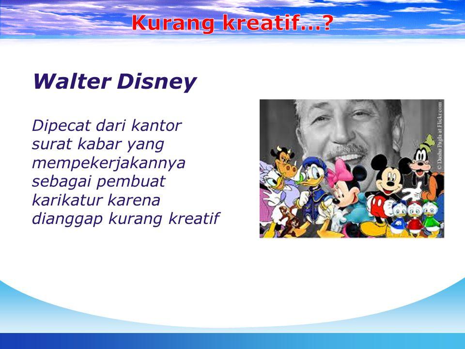 Walter Disney Dipecat dari kantor surat kabar yang mempekerjakannya sebagai pembuat karikatur karena dianggap kurang kreatif