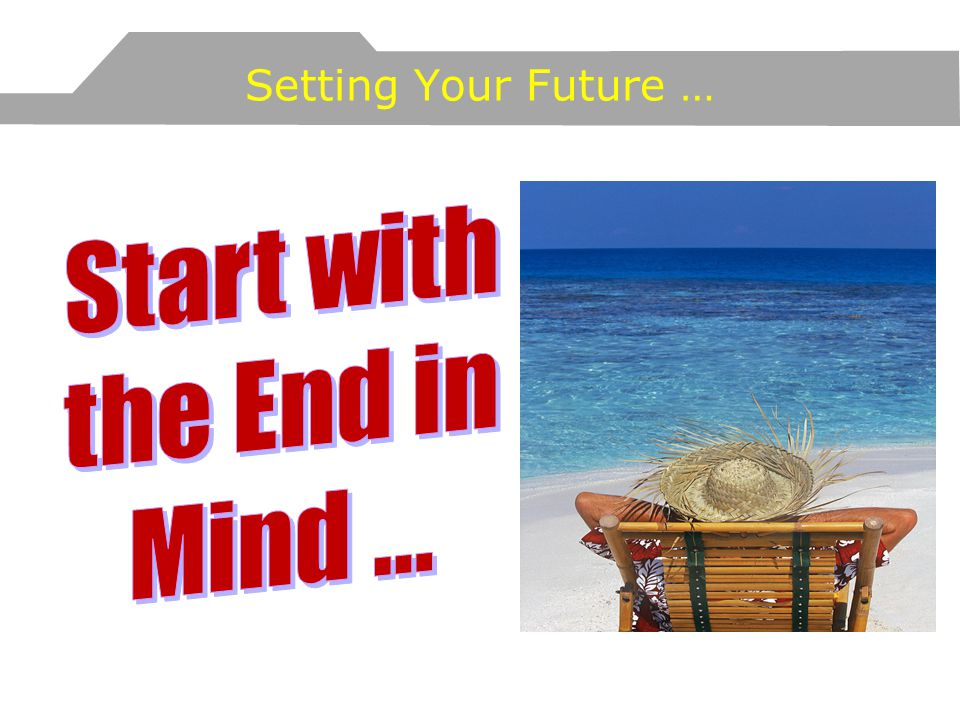 Setting Your Future …
