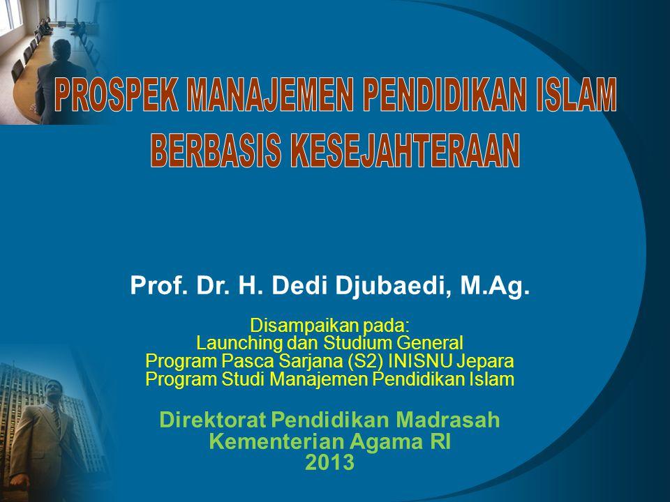Prof.Dr. H. Dedi Djubaedi, M.Ag.