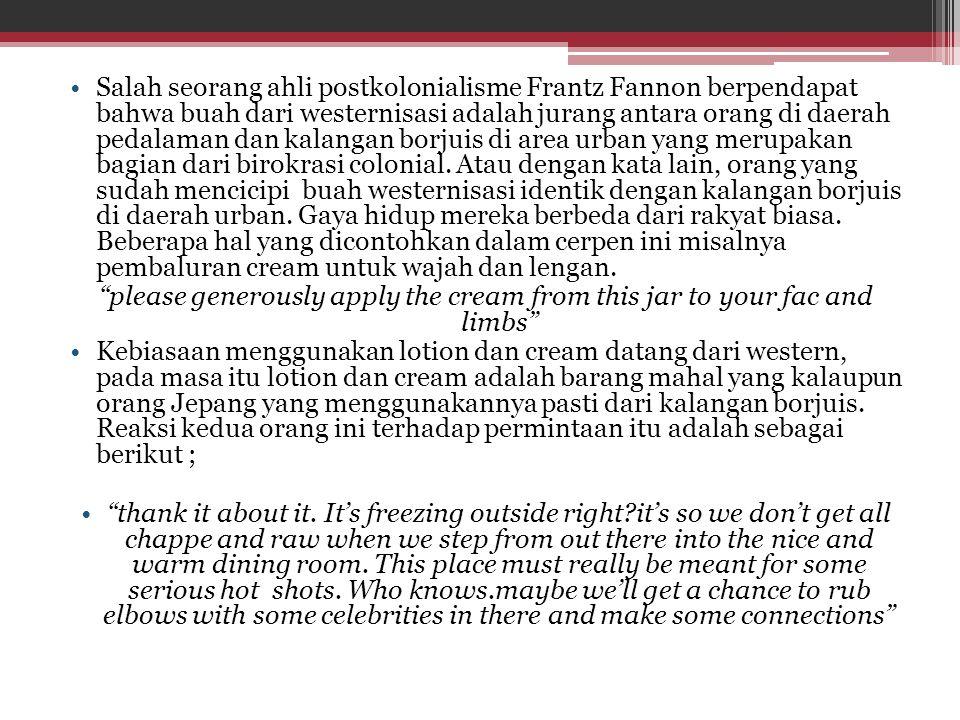 Salah seorang ahli postkolonialisme Frantz Fannon berpendapat bahwa buah dari westernisasi adalah jurang antara orang di daerah pedalaman dan kalangan borjuis di area urban yang merupakan bagian dari birokrasi colonial.