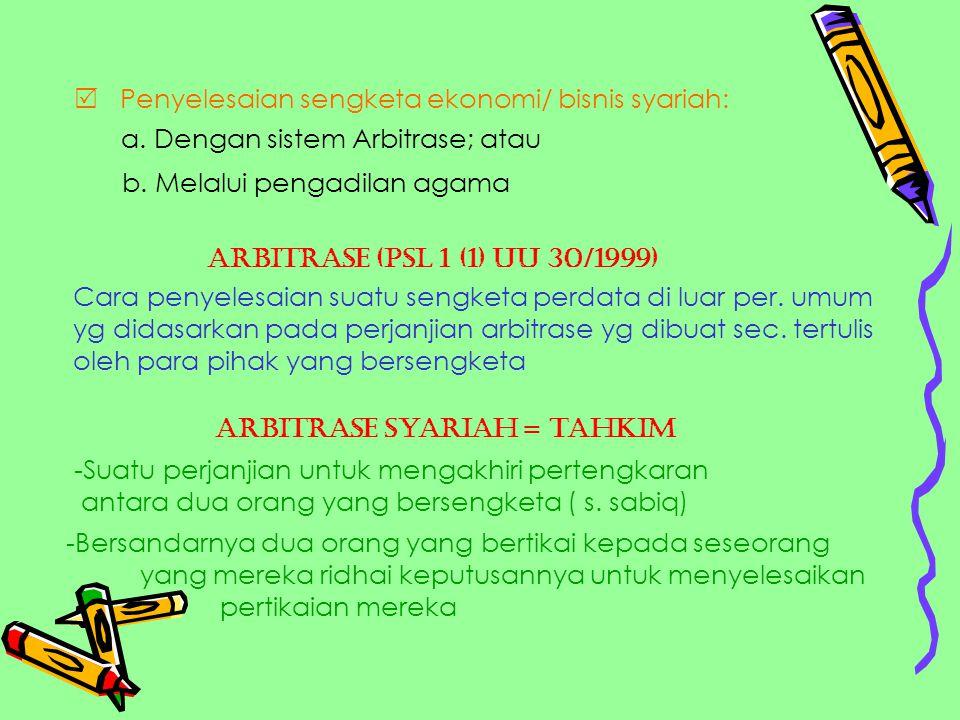  Dasar Hukum Sistem Arbitrase dan Arbitrase Syariah 1.UU No.30 th.