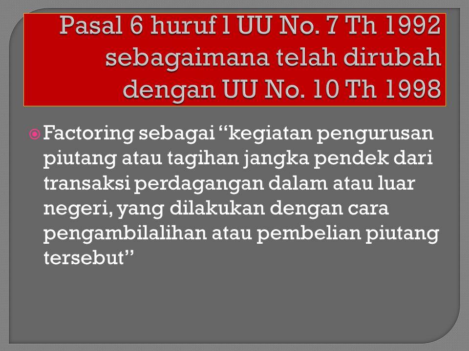  UU No.7 Th 1992 sebagaimana telah dirubah dengan UU No.