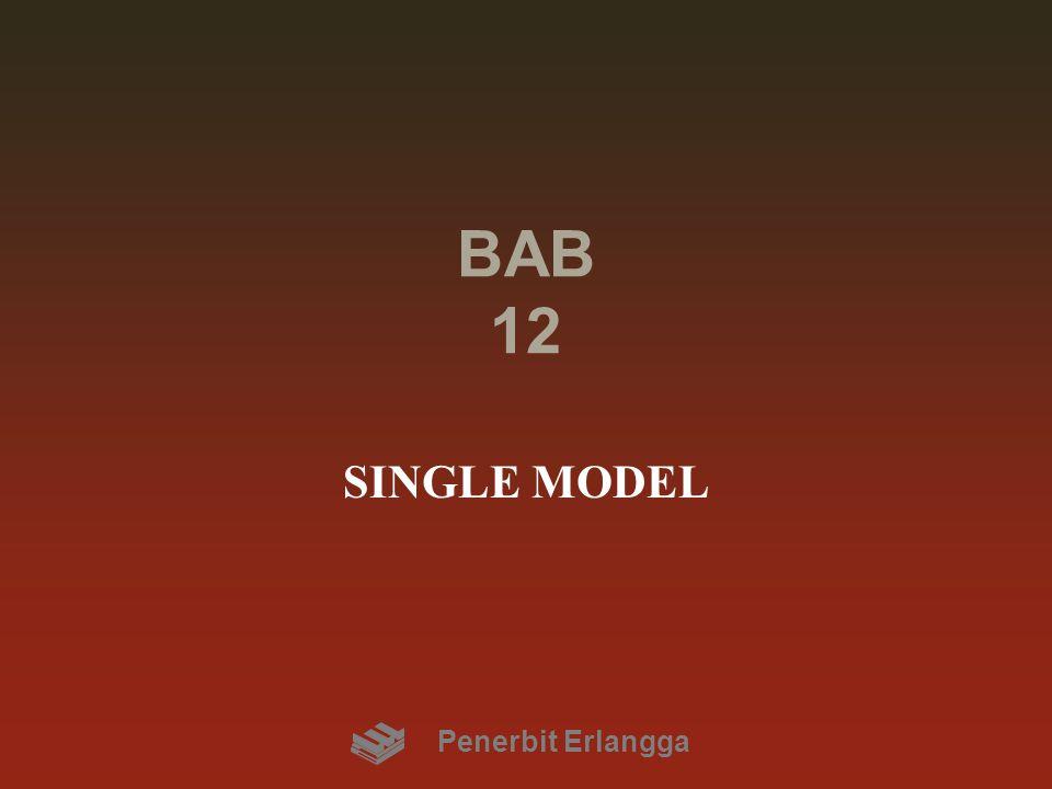 BAB 12 SINGLE MODEL Penerbit Erlangga