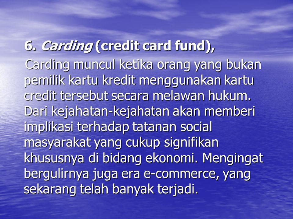 6.Carding (credit card fund), 6.