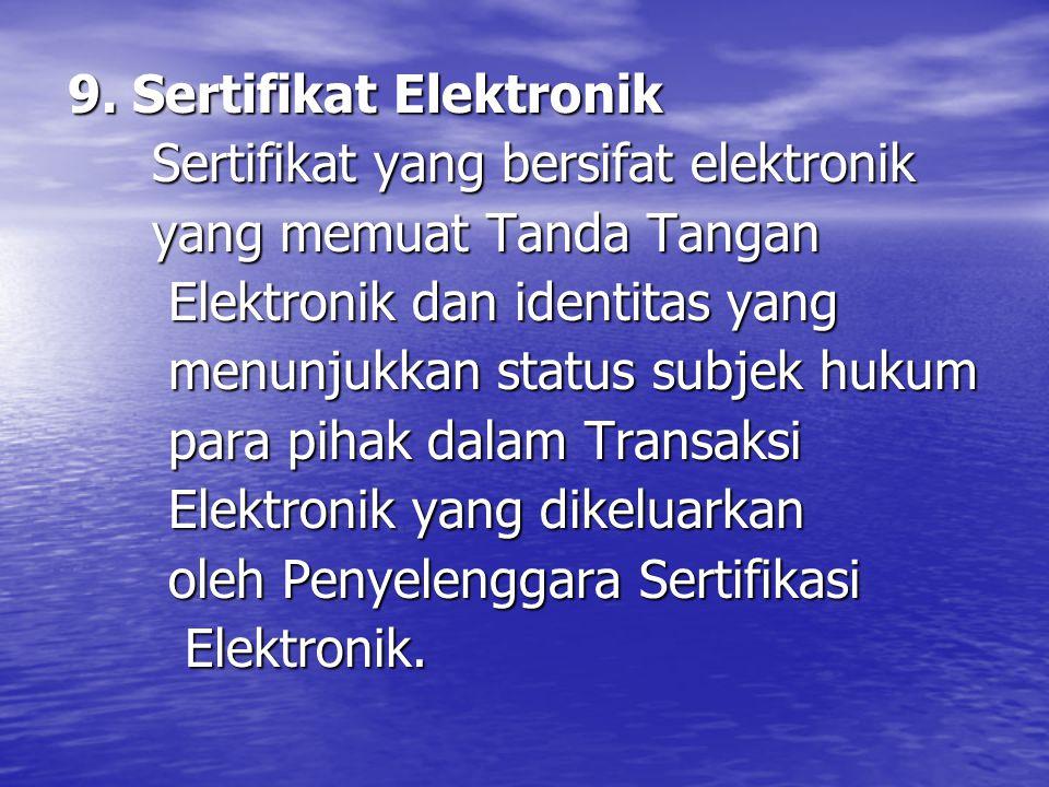 9.Sertifikat Elektronik 9.