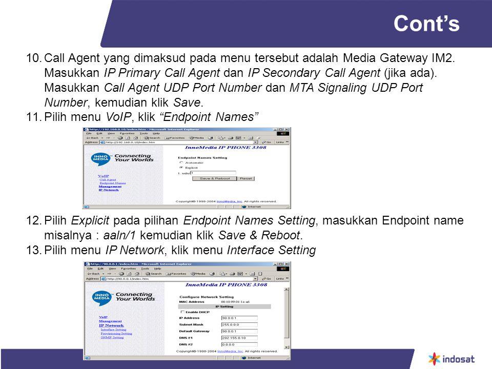 10.Call Agent yang dimaksud pada menu tersebut adalah Media Gateway IM2.