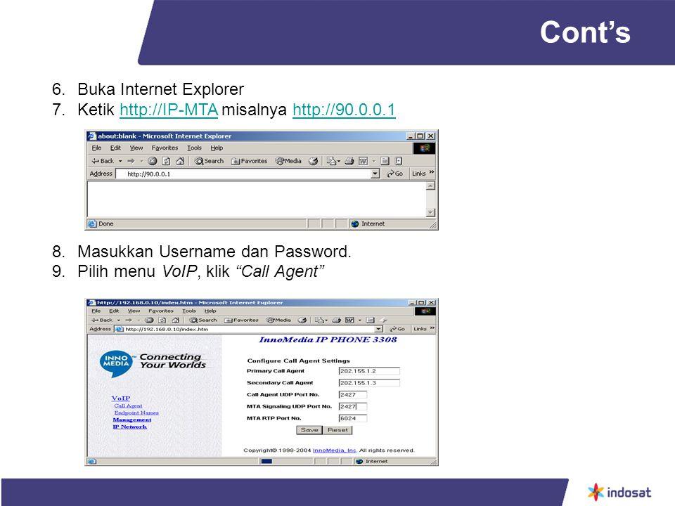 6.Buka Internet Explorer 7.Ketik http://IP-MTA misalnya http://90.0.0.1http://IP-MTAhttp://90.0.0.1 8.Masukkan Username dan Password.