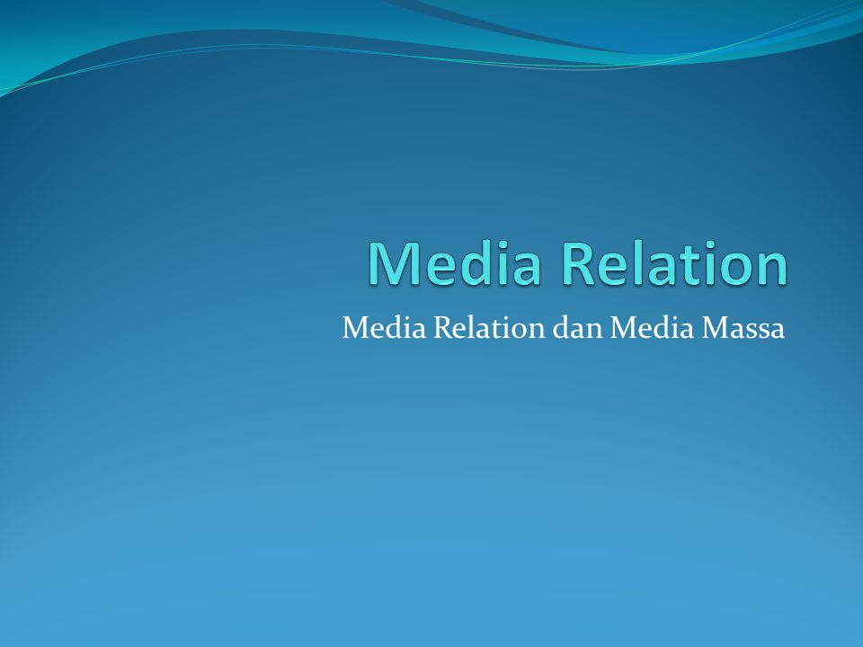 Pengertian Media Relation Frank Jefkins: usaha untuk mencapai publikasi atau penyiaran yang maksimum atas suatu pesan atau informasi humas dalam rangka menciptakan pengetahuan dan pemahaman bagi khalayak dari organisasi atau perusahaan yang bersangkutan Sam Black & Melvin L.: hubungan antara suatu organisasi dengan pers, radio dan televisi secara dua arah atau dua pihak