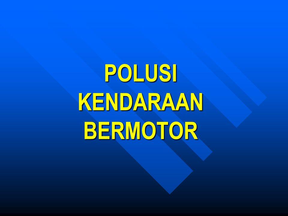POLUSI KENDARAAN BERMOTOR