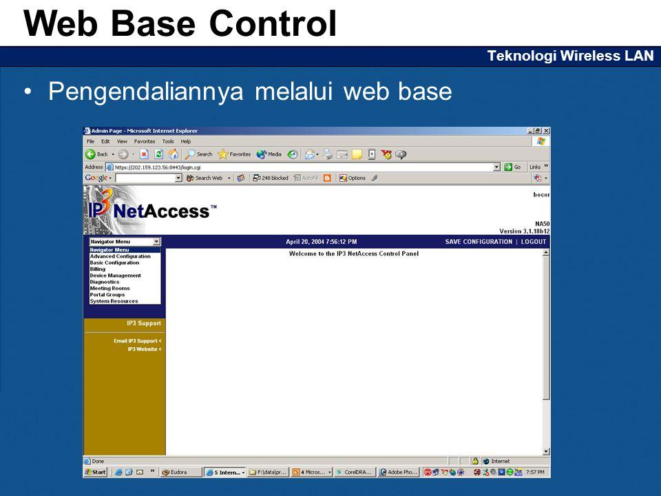Teknologi Wireless LAN Pengendaliannya melalui web base Web Base Control