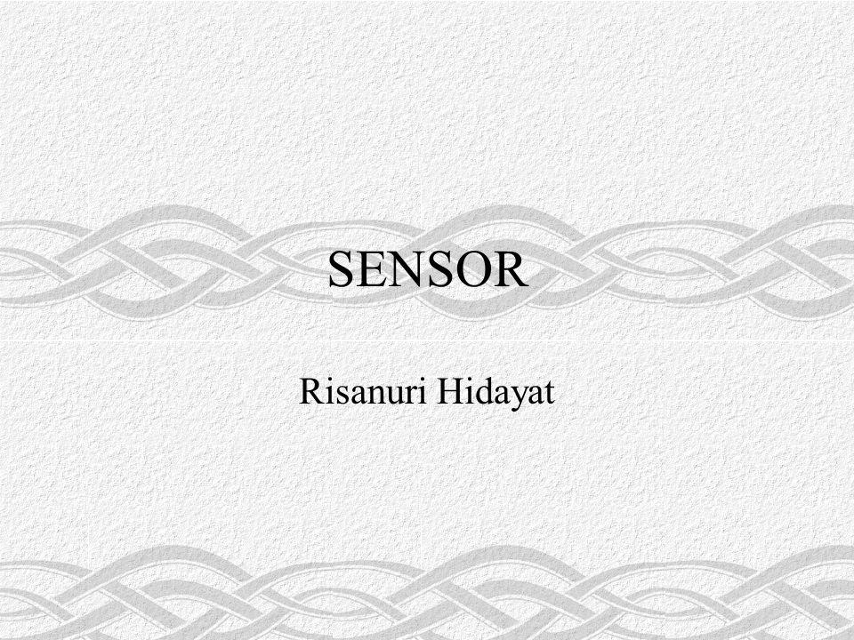 Definisi Sensor adalah piranti yang mentransform (mengubah) suatu nilai (isyarat/energi) fisik ke nilai fisik yang lain Menghubungkan antara fisik nyata dan industri electric dan piranti elektronika Di dunia industri berguna untuk monitoring, controlling, dan proteksi Sering disebut juga dengan Transducer