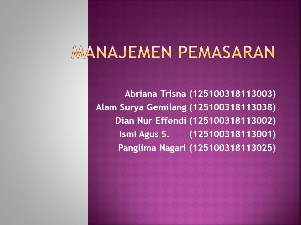 Abriana Trisna (125100318113003) Alam Surya Gemilang (125100318113038) Dian Nur Effendi (125100318113002) Ismi Agus S.