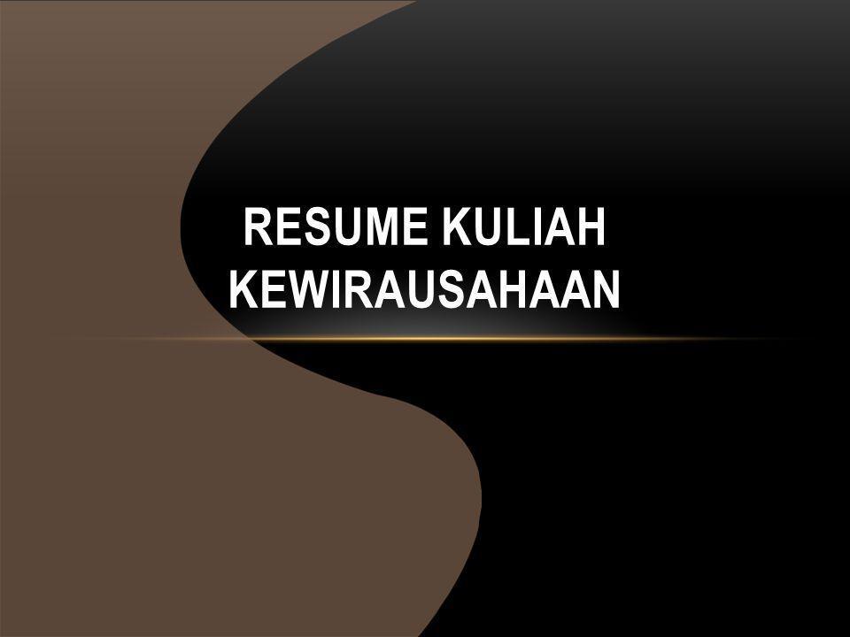 RESUME KULIAH KEWIRAUSAHAAN